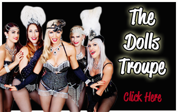 The Burlesque Dolls Troupe